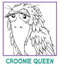 CROONIE QUEEN